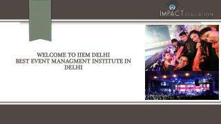 Best Event Management College in Delhi