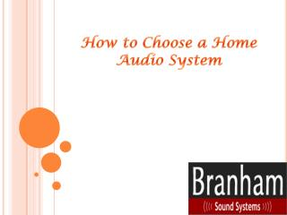 How to Choose a Home Audio System