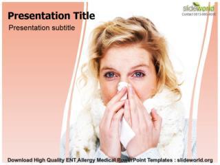 Download Ent Allergy Medical Templates (PPT)`