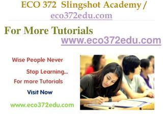 ECO 372  Slingshot Academy / eco372edu.com