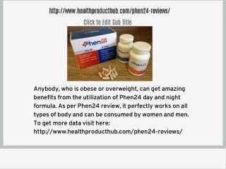 http://www.healthproducthub.com/phen24-reviews/
