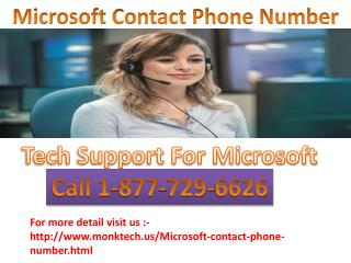 Get Perfect & Fast Solutions Call Microsoft Contact Phone 1-877-729-6626