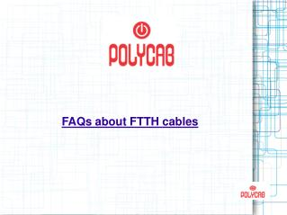 FAQs about FTTH cables
