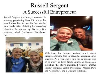 Russell Sergent A Successful Entrepreneur