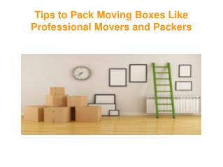 Tips to Pack Moving Boxes Like Professional Movers and Packers | Bull18 Movers Melbourne
