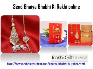 Send bhaiya bhabhi ki rakhi online via rakhigiftsideas.net