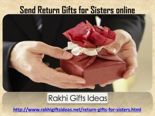 Send Return Gifts for Sisters online !!