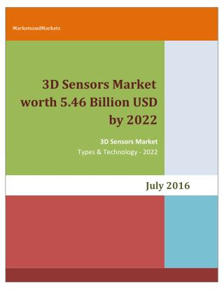 3D Sensors Market worth 5.46 Billion USD by 2022