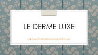 Le Derme Luxe