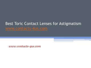 Best Toric Contact Lenses for Astigmatism - www.contacts-4us.com