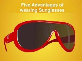 Advantages of sunglasses