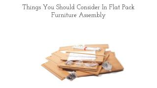 Things You Should Consider In Flat Pack Furniture Assembly