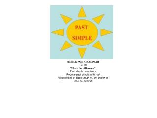 SIMPLE PAST GRAMMAR  Unit 10 What s the difference Past simple: was