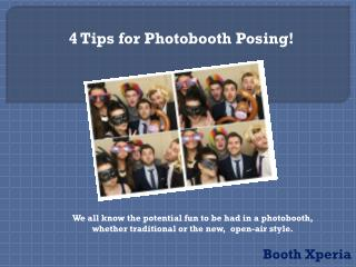 4 Tips for Photobooth Posing!