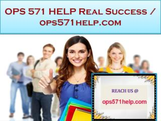 OPS 571 HELP Real Success / ops571help.com