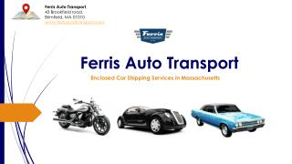 Car Shipping Company in MA - Ferris Auto Transport