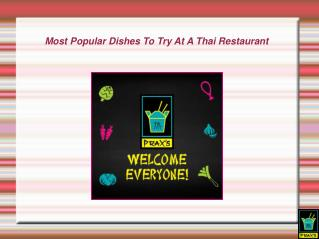 Most Popular Dishes To Try At A Thai Restaurant
