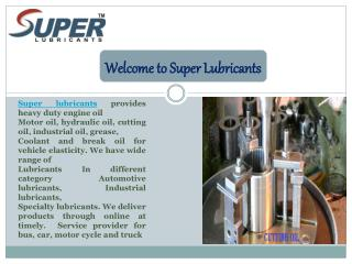 Online Automotive Service with Super Lubricants