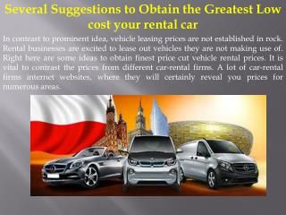 Several Suggestions to Obtain the Greatest Low cost your rental car