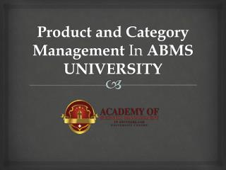 Product and Category Management In ABMS UNIVERSITY
