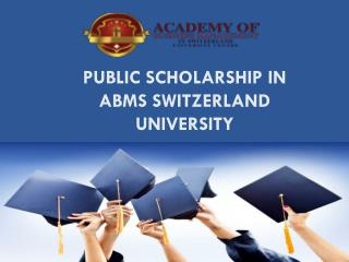 Public Scholarship in ABMS SWITZERLAND UNIVERSITY
