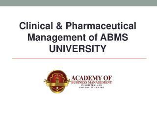 Clinical & Pharmaceutical Management of ABMS UNIVERSITY