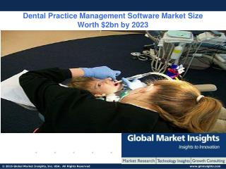 Dental Practice Management Software Market Size worth $2bn by 2023