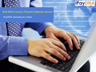 Best Multi Currency Payment Gateway Service