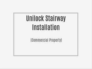 Unilock Stairway (Commercial Property)
