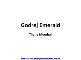 Godrej Emerald – Upcoming Project at Thane Mumbai