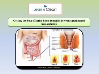 Getting the best effective home remedies for constipation and hemorrhoids