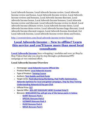 Local Adwords Income Review demo - $22,700 bonus