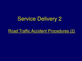 Road Traffic Accident Procedures 2