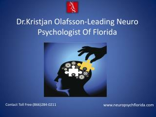 Dr.Kristjan Olafsson-LeadingNeuroPsychologist Of Florida