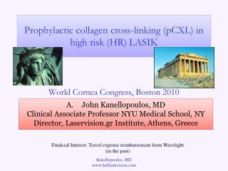 Prophylactic collagen cross-linking pCXL in high risk HR LASIK