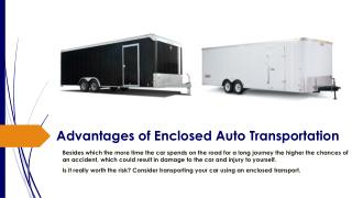 Advantages of Enclosed Auto Transportation