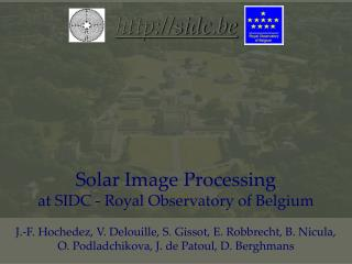 Solar Image Processing  at SIDC - Royal Observatory of Belgium
