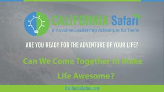 Can We Come Together to Make Life Awesome | Innovative Learning California | Summer Program For High School Students