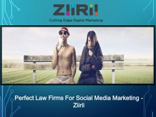 Perfect Law Firms For Social Media Marketing –Ziirii