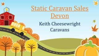 Static Caravan Sales Devon