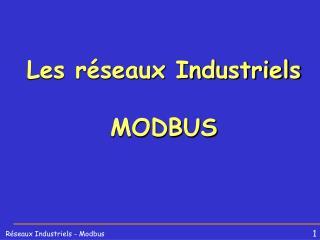 Les r seaux Industriels  MODBUS