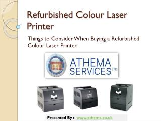 Things to Consider When Purchasing a Refurbished Colour Laser Printer