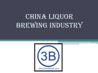 China Liquor Brewing Industry