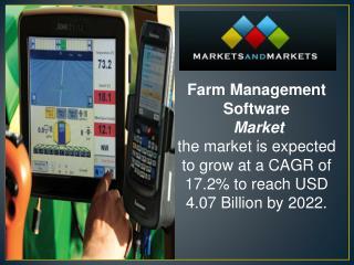 Farm Management Software Market worth 4.07 Billion USD by 2022