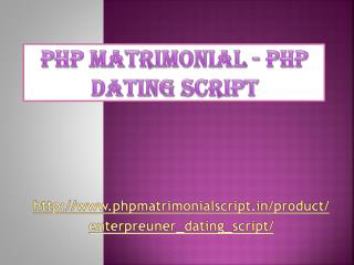 PHP Matrimonial Script - PHP Dating Script