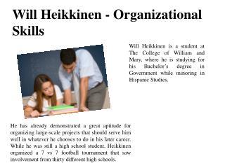 Will Heikkinen - Organizational Skills