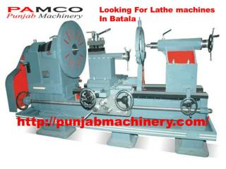 Punjabmachinery.com- lathe machine in batala- drilling machine in batala- slotting machine in batala