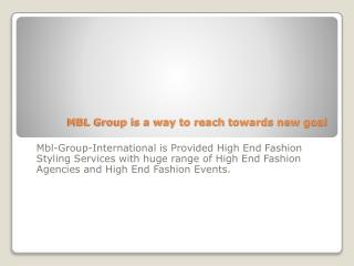 MBL Group is a way to reach towards new goal