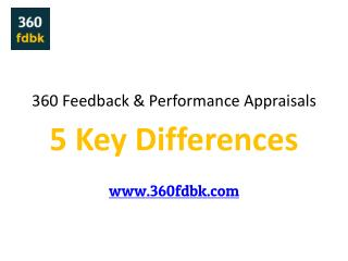 5 Key Differences - 360 Feedback & Performance Appraisals