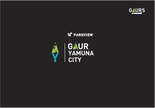 Gaur Yamuna City 16th Park View at Yamuna Expressway - Noida